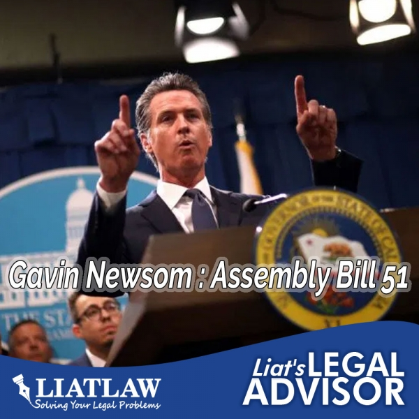 Gavin Newsom : Assembly Bill 51
